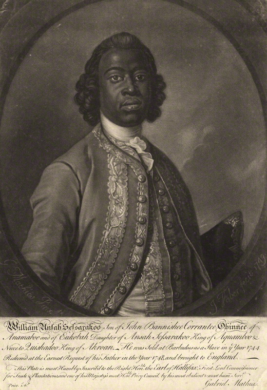 William Ansah Sasreku (sessarakoo): the african prince, son of John Corrantee from Gold coast who was sold into slavery in barbados but gained his freedom and became a celebrity in london